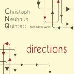 Christoph Neuhaus Quintett – Directions