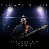 Paul Jackson Trio – Groove Or Die (Cover)