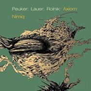 Peuker: Lauer: Rolnik: Axiom – Nimiq (Cover)