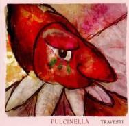 Pulcinella - Travesti