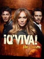 Jamie King, Jennifer Lopez und Marc Anthony präsentieren ¡Q'Viva! The Chosen