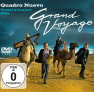 Quadro Nuevo - Grand Voyage – Travel & Concert Film