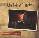 Rafael Cortés - Parando El Tiempo