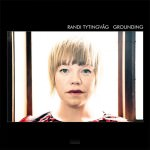 Randi Tytingvag - Grounding