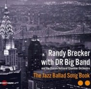 Randy Brecker The Jazz Ballad Song Book