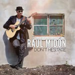 Raul Midón – Don't Hesitate! (Cover)
