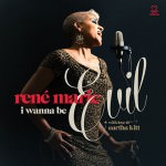 René Marie – I Wanna Be Evil. With Love To Eartha Kitt (Cover)