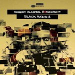 Robert Glasper Experiment – Black Radio: Volume 2 (Cover)