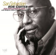 Ron Carter THE Golden Striker Trio – At San Sebastian (Cover)
