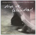 Rüegg/Godard/Sinesi - Dias De Felicidad (Cover)