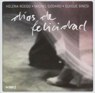 Rüegg/Godard/Sinesi - Dias De Felicidad