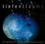 Steffen Schorn & Norwegian Wind Ensemble – Tiefenträume (Cover)