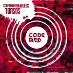 Screaming Headless Torsos – Code Red (Cover)