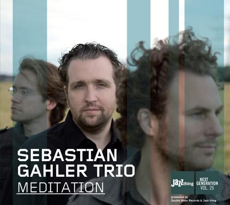 Sebastian Gahler Trio - Meditation