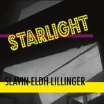 Slavin / Eldh / Lillinger – Starlight (Cover)