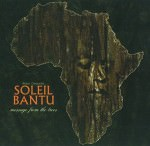 Soleil Bantu – Message From The Trees (Cover)