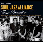 Soul Jazz Alliance – True Paradise (Cover)