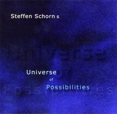 Steffen Schorn - Universe Of Possibilities