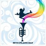 Steven Bernstein - MTO Plays Sly