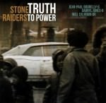 Stone Raiders - Truth To Power