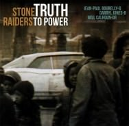 Stone Raiders - Truth To Power