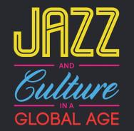 Jazz And Culture In A Global Age von Stuart Nicholson