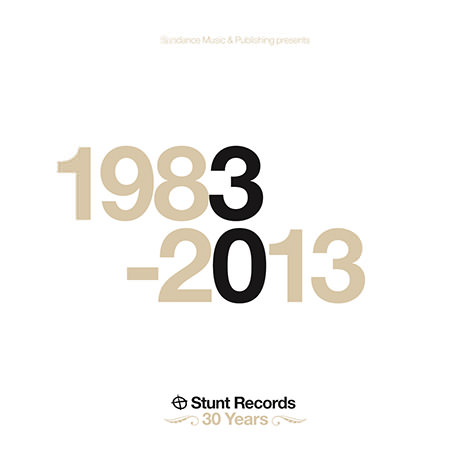 Stunt Records 1983-2013 (Cover)