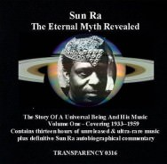 Sun Ra – The Eternal Myth Revealed Vol. 1: 1914-1959