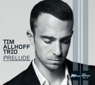 Tim Allhoff Trio - Prelude