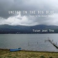 Tizian Jost Trio – United In The Big Blue
