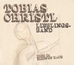 Tobias Christl Lieblingsband - Der Dieb Im Eigenen Haus