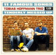 Tobias Hoffmann – 11 Famous Songs Tenderly Messed Up (Cover)