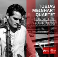 Tobias Meinhart Quartett – Pursuit Of Happiness