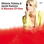 Viktoria Tolstoy & Jacob Karlzon – A Moment Of Now (Cover)