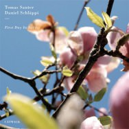 Tomas Sauter & Daniel Schläppi - First Day In Spring