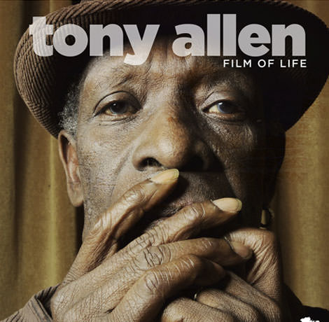 Tony Allen 'Film Of Life'