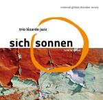 Trio Lézarde Jazz – Sich Sonnen (Cover)