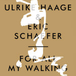 Ulrike Haage & Eric Schaefer – For All My Walking (Cover)