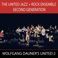 United Jazz + Rock Ensemble Second Generation - Wolfgang Dauner's United 2