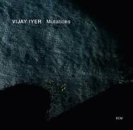 Vijay Iyer - Mutations (Cover)