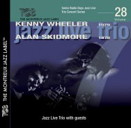 Kenny Wheeler/Alan Skidmore - Jazz Live Trio With Guests
