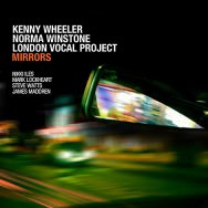 Kenny Wheeler / Norma Winstone / London Vocal Project – Mirrors (Cover)