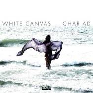 White Canvas – Chariad (Cover)