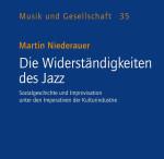 Martin Niederauer, Die Widerständigkeiten des Jazz