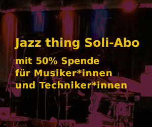 Jazz thing Soli-Abo