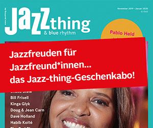 Jazz thing Weihnachtsgeschenk-Abo bis 20.12.
